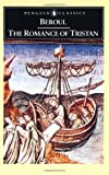 The Romance of Tristan: The Tale of Tristans Madness (Penguin Classics)