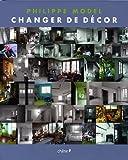 echange, troc Philippe Model, Jean-François Jaussaud, Marie Herzog, Joël Laiter, Collectif - Changer de décor