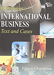 International Business: Text and Cases