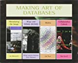img - for Making Art of Databases book / textbook / text book