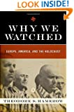 Why We Watched: Europe, America, and the Holocaust