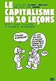 echange, troc Michel Husson - Le capitalisme en 10 leçons : Petit cours illustré d'économie hétérodoxe