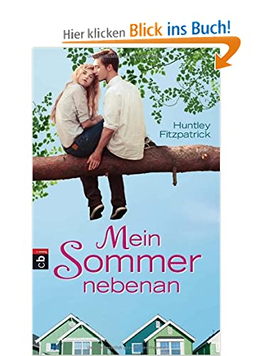 http://www.amazon.de/Mein-Sommer-nebenan-Huntley-Fitzpatrick/dp/3570155722/ref=sr_1_1_bnp_1_har?ie=UTF8&qid=1398695928&sr=8-1&keywords=Mein+Sommer+nebenan#reader_3570155722