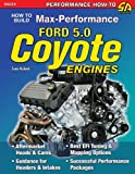 How to Build Max-Performance Ford 5.0 Coyote Engines (Sa Design)