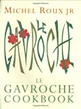 img - for Le Gavroche Cookbook by Michel Roux Jr. ( 2001 ) Hardcover book / textbook / text book