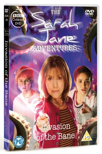 Sarah Jane Adventures: Invasion of the Bane