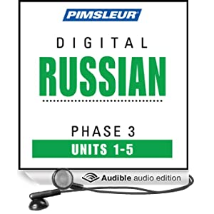 Russian Phase 3, Unit 01-05: Learn to Speak and Understand Russian with Pimsleur Language Programs
