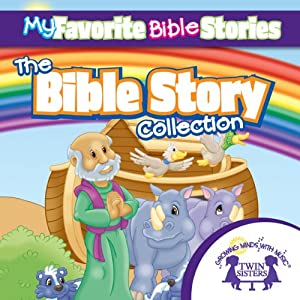 My Favorite Bible Stories: The Ultimate Bible Stories Collection | [Kim Mitzo Thompson]