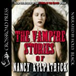 The Vampire Stories of Nancy Kilpatrick | Nancy Kilpatrick