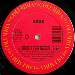 Raze Break 4 Love Remixes