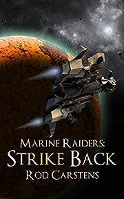 Marine Raiders: Strike Back (Blood War Book 2)