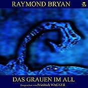 Das Grauen im All 1 | Raymond Bryan