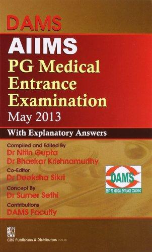 DAMS AIIMS PG MEDICAL ENTRANCE EXAMINATION MAY 2013