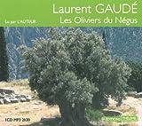 Les Oliviers du Négus (livre audio) par Laurent Gaudé