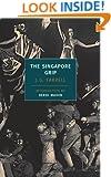 The Singapore Grip (New York Review Books Classics)