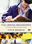 The Urban Beekeeper: A Year of Bees i...