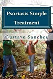 Psoriasis Simple Treatment (Volume 1)