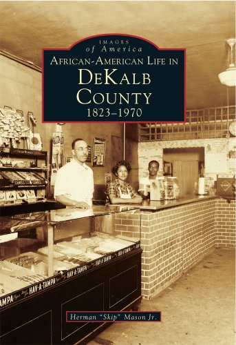 African-American Life in DeKalb County, 1823-1970 (Images of America: Georgia)