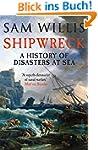 Shipwreck: A History of Disasters at...