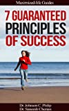 img - for 7 Guaranteed Principles Of Success (Maximized Life Guides) book / textbook / text book