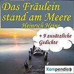 Das Fräulein stand am Meere | Heinrich Heine