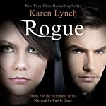 Rogue: Relentless, Book 3 | Karen Lynch