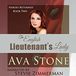 The English Lieutenant's Lady: Heroes Returned, Book 2 | [Ava Stone]