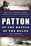 img - for Patton at the Battle of the Bulge: How the General's Tanks Turned the Tide at Bastogne book / textbook / text book