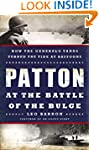 Patton at the Battle of the Bulge: Ho...