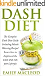 Dash Diet: The Complete Dash Diet Gui...