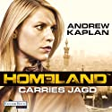 Homeland: Carries Jagd Audiobook by Andrew Kaplan Narrated by Nana Spier