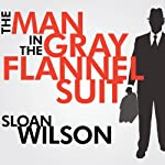 The Man in the Gray Flannel Suit | Sloan Wilson