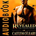 Revealed: The Found, Book 1 Audiobook by Caitlyn O'Leary Narrated by Paul Woodson