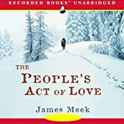 The People's Act of Love | [James Meek]
