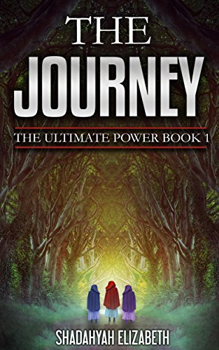 Book: The Journey - The Ultimate Power Book 1 by Shadahyah Elizabeth