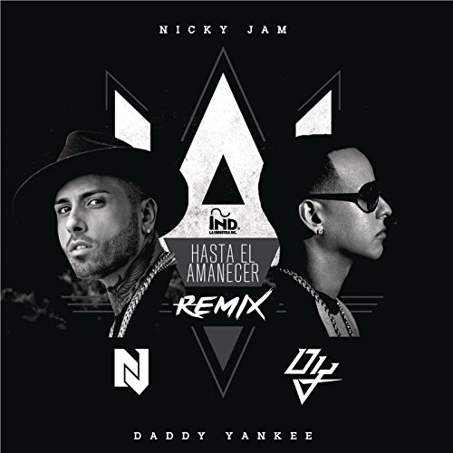 Hasta El Amanecer (The Remix) - Nicky Jam