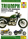 Triumph Bonneville, T110, Speedmaster, America and Thruxton Service and Repair Manual: 2000 to 2005 (Haynes Service and Repair Manuals)