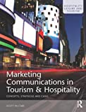 img - for Marketing Communications in Tourism and Hospitality book / textbook / text book