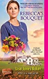 Rebecca's Bouquet (Mass Market Paperback) (Pre-order)