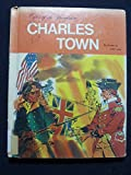 Charles Town (Cities of the Revolution) (0516046853) by Lee, Susan