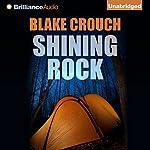 Shining Rock | Blake Crouch