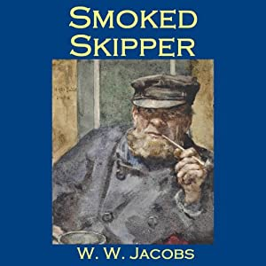 Smoked Skipper | [W. W. Jacobs]