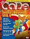 img - for CODE Focus Magazine - 2007 - Vol. 4 - Issue 1 - Sedna: Beyond Visual FoxPro 9 (Ad-Free!) book / textbook / text book
