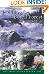 Paddling the Boreal Forest: Rediscove...