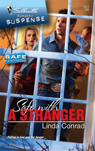 Image of Safe With A Stranger (Silhouette Romantic Suspense)