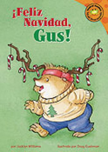 Feliz Navidad, Gus! (Merry Christmas, Gus!) (Read-It! Readers En Espanol: Gus El Erizo/ Gus the Hedgehog) (Spanish Edition)