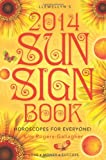 Llewellyn's 2014 Sun Sign Book: Horoscopes for Everyone! (Llewellyn's Sun Sign Book)