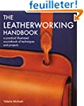 Leatherworking Handbook: A Practical...