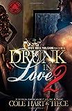 Drunk In Love 2: An Original Love Story (Volume 2)