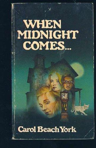 When Midnight Comes, Carl B. York